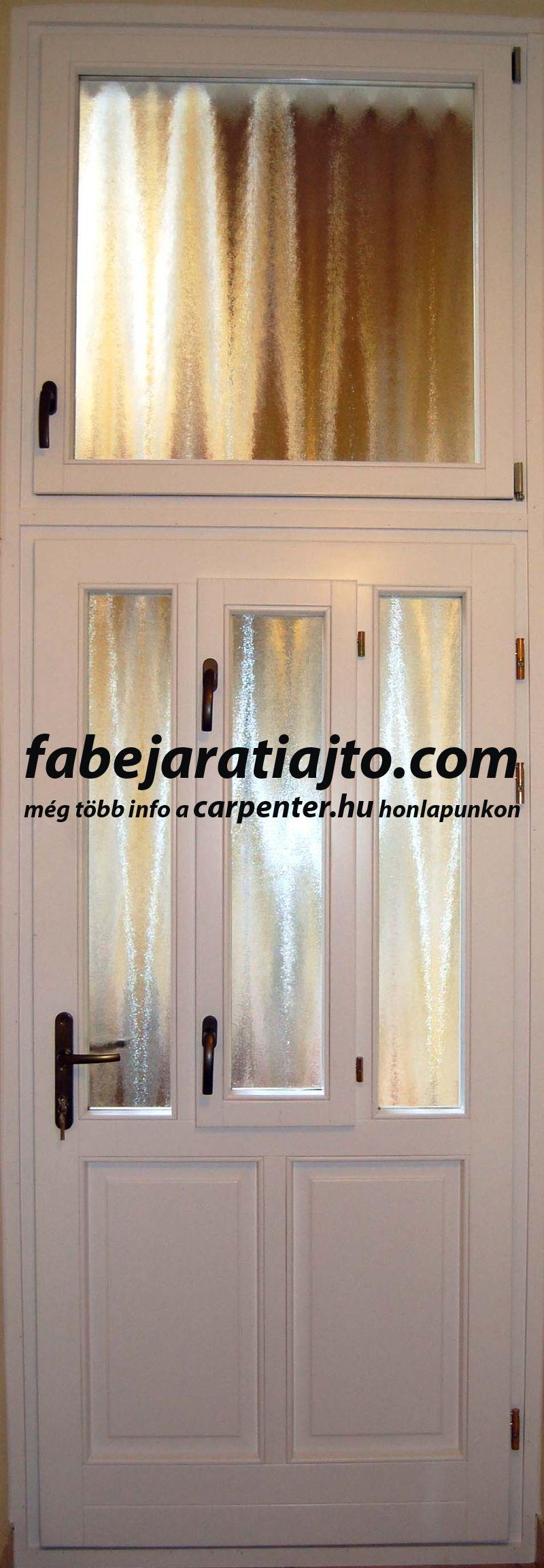 nyitható ablakos bejárati ajtó